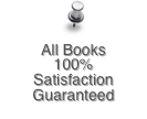 All Books 100% Satisfaction Guaranteed
